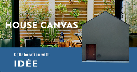 HOUSE CANVAS - Collaboration with IDEE